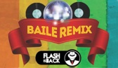 Baile Remix - Flash is Back - Santo Amaro da Imperatriz/SC