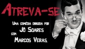 Atreva-se - Sbado s 21h