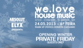 Absolut Elyx Apresenta We Love House Music